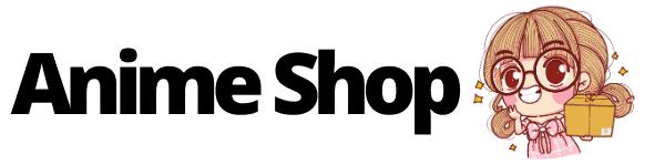אנימה שופ – חנות אנימה